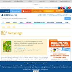 Le recyclage, activités pour enfants.