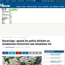 Recyclage: quand les petits déchets en aluminium retrouvent une deuxième vie