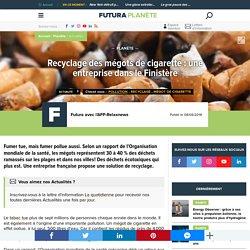 Recyclage des mégots de cigarette : une entreprise dans le Finistère