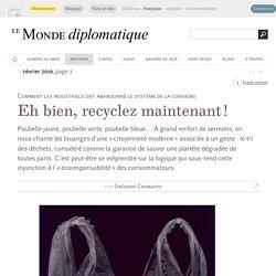De la consigne au recyclage , par Grégoire Chamayou (Le Monde diplomatique, février 2019)