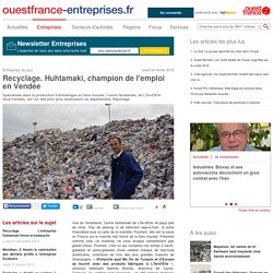 Recyclage. Huhtamaki, champion de l'emploi en Vendée