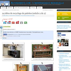 24 idées de recyclage de palettes (article 2 de 2)