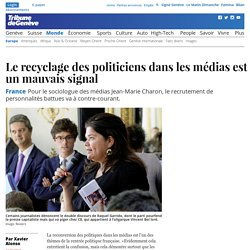 France: Le recyclage des politiciens dans les médias est un mauvais signal - News Monde: Europe - tdg.ch