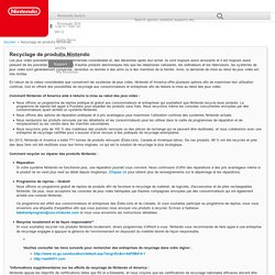 Recyclage de produits Nintendo