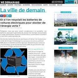 Et si l'on recyclait les batteries de voitures électriques pour stocker de l'énergie verte ?