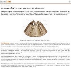 Le Moyen-Âge recyclait ses livres en vêtements