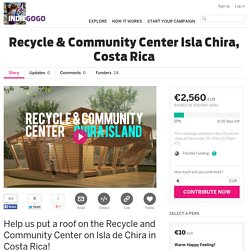 Recycle & Community Center Isla Chira, Costa Rica