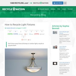 How to Recycle Light Fixtures