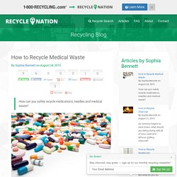 How to Recycle Medical Waste