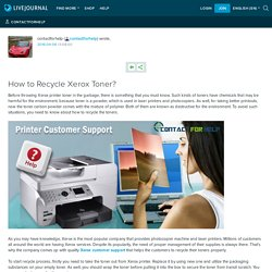How to Recycle Xerox Toner?: contactforhelp