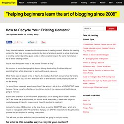 How to Recycle Your Existing Content?
