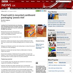 Food sold in recycled cardboard packaging 'poses risk'