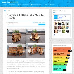 Recycled Pallets Into Mobile Bench