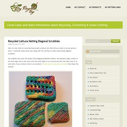 Recycled Lettuce Netting Diagonal Scrubbies | My Recycled Bags.com