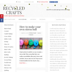 Creative upcycle and downcycle ideas | Recycled Crafts | CraftGossip.com