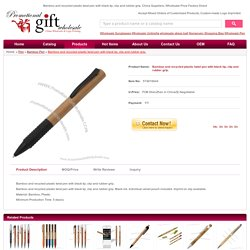Bamboo and recycled plastic twist pen with black tip, clip and rubber grip. Factories in China #574816644