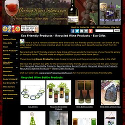 Recycled Gifts - Eco Gifts - Recycled Wine Products - Call 866-264-6549