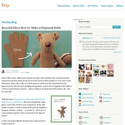 Recycled Glove How-to: Make a Chipmunk Softie :: Etsy Blog