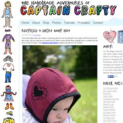 Recycled T-Shirt Baby Hat - The Handmade Adventures of Captain Crafty