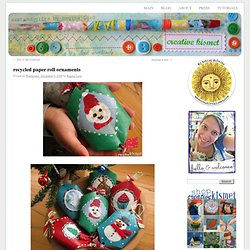 Creative Kismet » Blog Archive » recycled paper roll ornaments