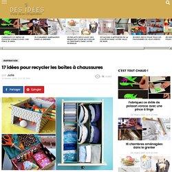 17 idées pour recycler les boîtes à chaussures - Des idées