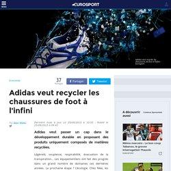 Adidas veut recycler les chaussures de foot à l'infini - Economie