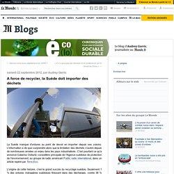 A force de trop recycler, la Suède doit importer des déchets