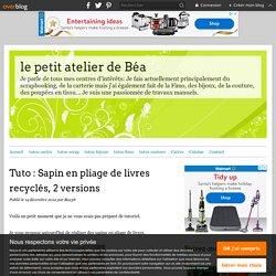 Tuto : Sapin en pliage de livres recyclés, 2 versions - le petit atelier de Béa