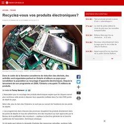 Recyclez-vous vos produits électroniques?