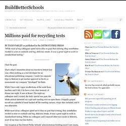 Millions paid for recycling tests