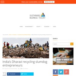 India's Dharavi Recycling Slumdog Entrepreneurs