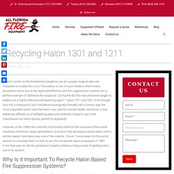 Recycling Halon 1301 and 1211