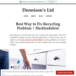 Best Way to Fix Recycling Problem