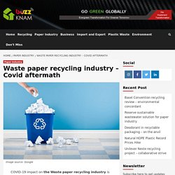 Waste paper recycling industry – Covid aftermath