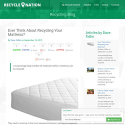 Ever Think About Recycling Your Mattress?