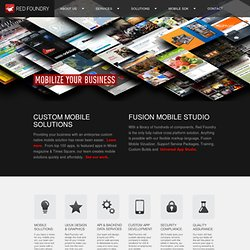 Red Foundry – Mobile Made Easy - Red Foundry is a complete solution for building and managing mobile apps.