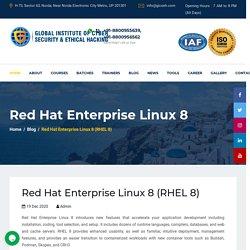 Red Hat Enterprise Linux 8 (RHEL 8)