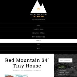 Red Mountain 34′ Tiny House
