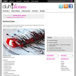 Red Velvet Crêpes | Duhlicious - StumbleUpon