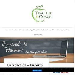 La redacción - Un corto sobre acoso escolar - Teacher & Coach - Renovando la educación en casa y en clase.
