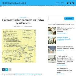Cómo redactar párrafos en textos académicos - Historia Global Online