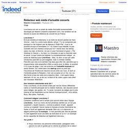 Emploi Rédacteur web média d'actualité concerts - Maestro Corporation - Toulouse (31)