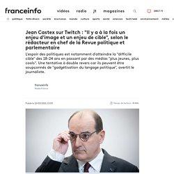 """Jean Castex sur Twitch : """"Il y a à la fois un enjeu d'image et un enjeu de cible"""", selon le rédacteur en chef de la Revue politique et parlementaire"""