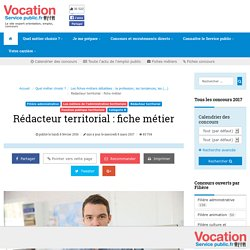 Rédacteur territorial : fiche métier - Vocation Service Public