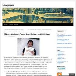 15 types d'articles à l'usage des rédacteurs en bibliothèque « Lirographe