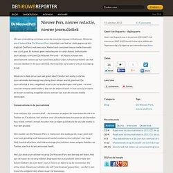 Nieuwe Pers, nieuwe redactie, nieuwe journalistiek