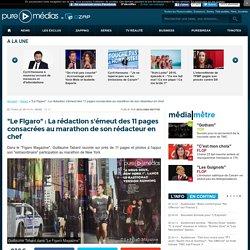 """""""Le Figaro"""" : La rédaction s'émeut des 11 pages consacrées au marathon de son rédacteur en chef"""