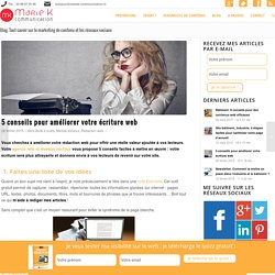 Rédaction web. 5 conseils pour améliorer votre écriture - Marie K