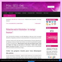 Rédaction web et illustration : le mariage heureux