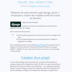 Rédaction de votre première appli Django, partie 1 : Initialisation, création des modèles et API de la base de données, dans django, traduction, web frameworks sur BioloGeek, l'avis d'un freelance passionné par le web et son évolution.